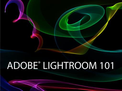 Adobe Lightroom 101