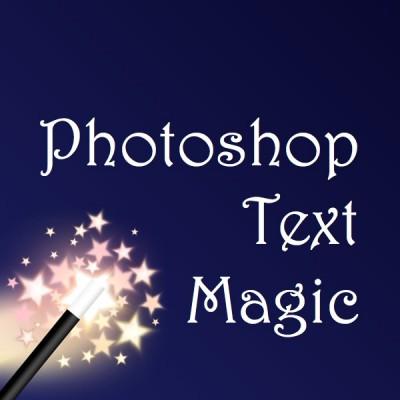 photoshoptextmagic_0600x0600