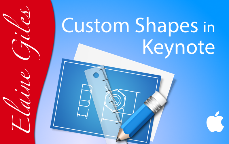 Keynote: Custom Shapes