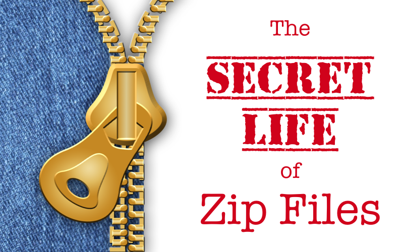 The Secret Life of Zip Files
