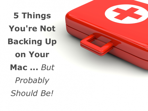 5-things-youre-not-backing-up-on-your-mac