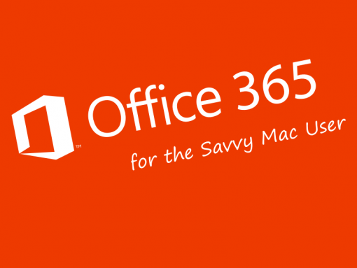 Office 365 for the Savvy Mac User (2016)
