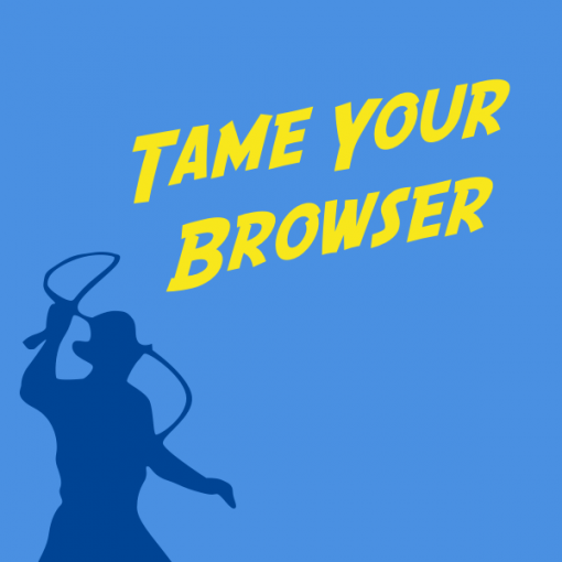 tameyourbrowser_0600x0600_wc