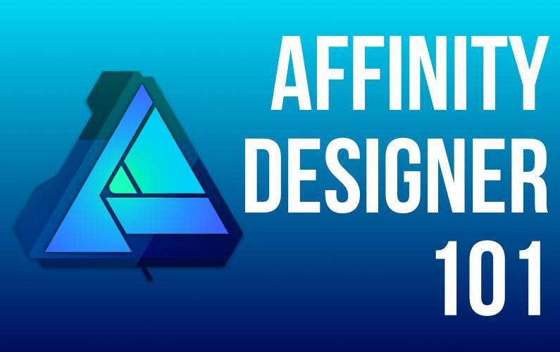 Affinity Designer for Mac 101