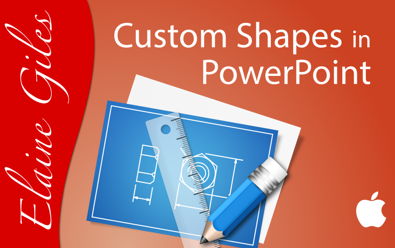 PowerPoint: Custom Shapes