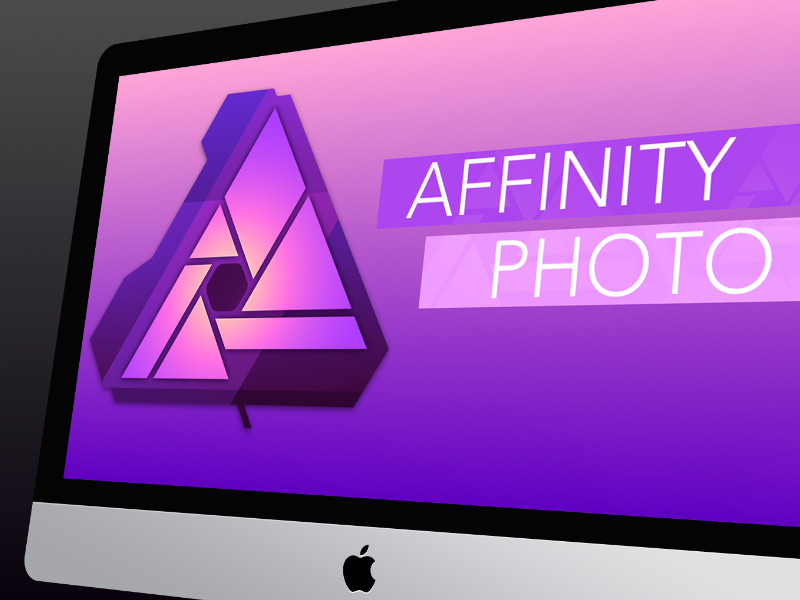 Affinity Photo for Mac – Session 1