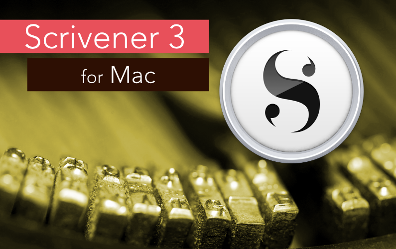 Scrivener 3 for Mac: New Features